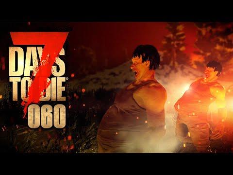 7 DAYS TO DIE 🧟♂️ 060: The Final Countdown (Düdeldüüdüü)