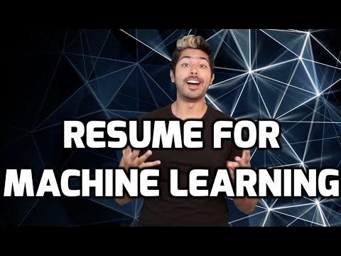 Resume for Machine Learning - YouTube - machine learning resume