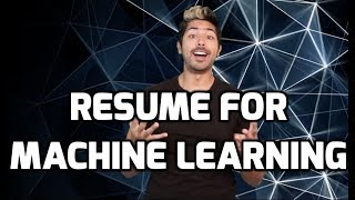 Resume for Machine Learning