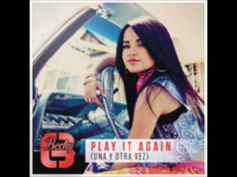 Becky G - Play It Again ( Una Y Otra Vez )  (AUDIO)