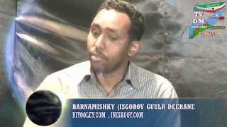 Qeebty 7aad Barnamishky isgoroy guula deerane Doot Kaluul, Biyooley Com, iniskooy Com, Radiokulan Co