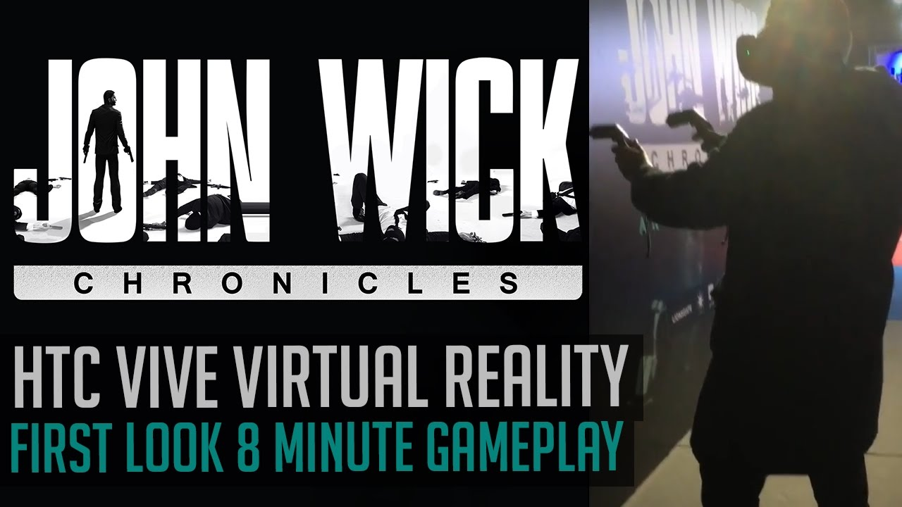 John Wick Vr Cronichles Virtual Reality Htc Vive Gameplay First Look