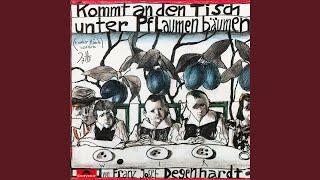 Franz Josef Degenhardt – Kommt an den Tisch unter Pflaumenbäumen