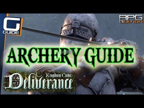 KINGDOM COME DELIVERANCE - Archery Guide