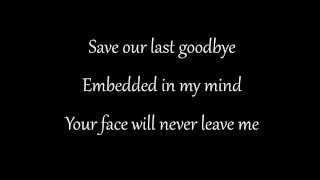Disturbed - ''Save Our Last Goodbye'' Lyrics
