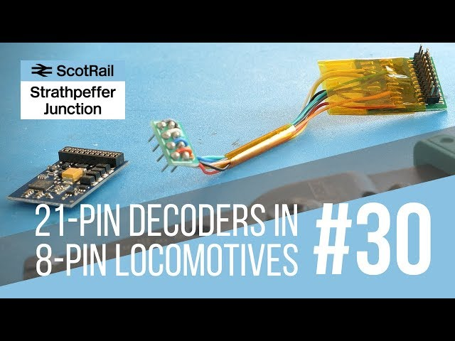 #30 How-to: Using a 21-pin decoder in a locomotive with an 8-pin socket