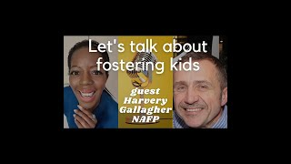 Fostering Explained with Harvey Gallagher