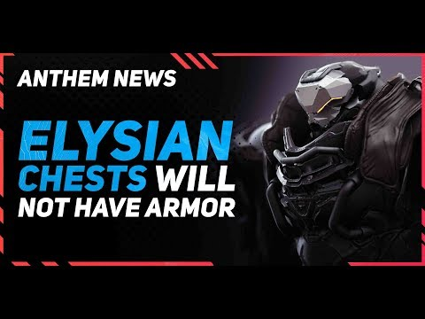 Anthem News \\ Armor Pieces wont be in the Elysian Chests, So What Is?