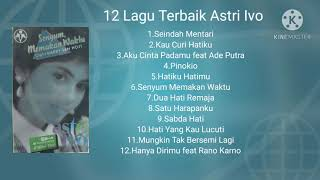 Download Lagu 12 Lagu Terbaik Astri Ivo mp3