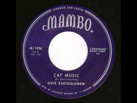 Dave Bartholomew - Cat Music