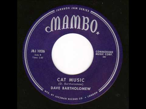 Dave Bartholomew - Cat Music