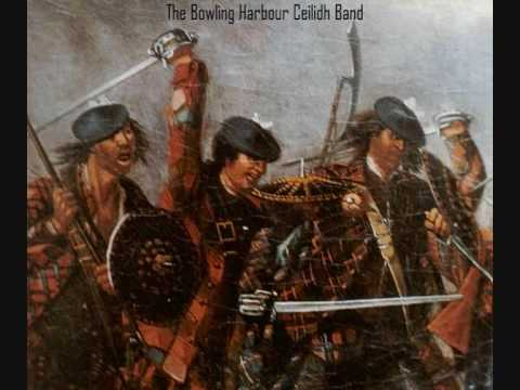 Ye Jacobites by Name - The Bowling Harbour Ceilidh Band