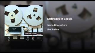 Saturdays In Silesia