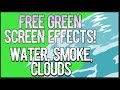 FREE GREEN SCREEN EFFECTS TRANSITIONS Water Clouds Smoke mp3