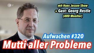 """Aufwachen #320: Maaßen & die """"Hetzjagd"""" + Gast: Georg Restle (ARD Monitor)"""