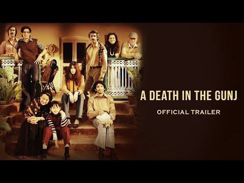 A Death In The Gunj - Official Trailer   Kalki Koechlin   Gulshan Devaiya   2nd June 2017