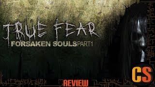 TRUE FEAR: FORSAKEN SOULS PART 1 - PS4 REVIEW (Video Game Video Review)