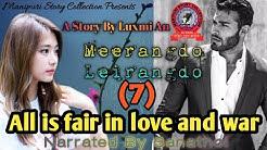 Meerangdo Leirangdo (7) | All is fair in love and war
