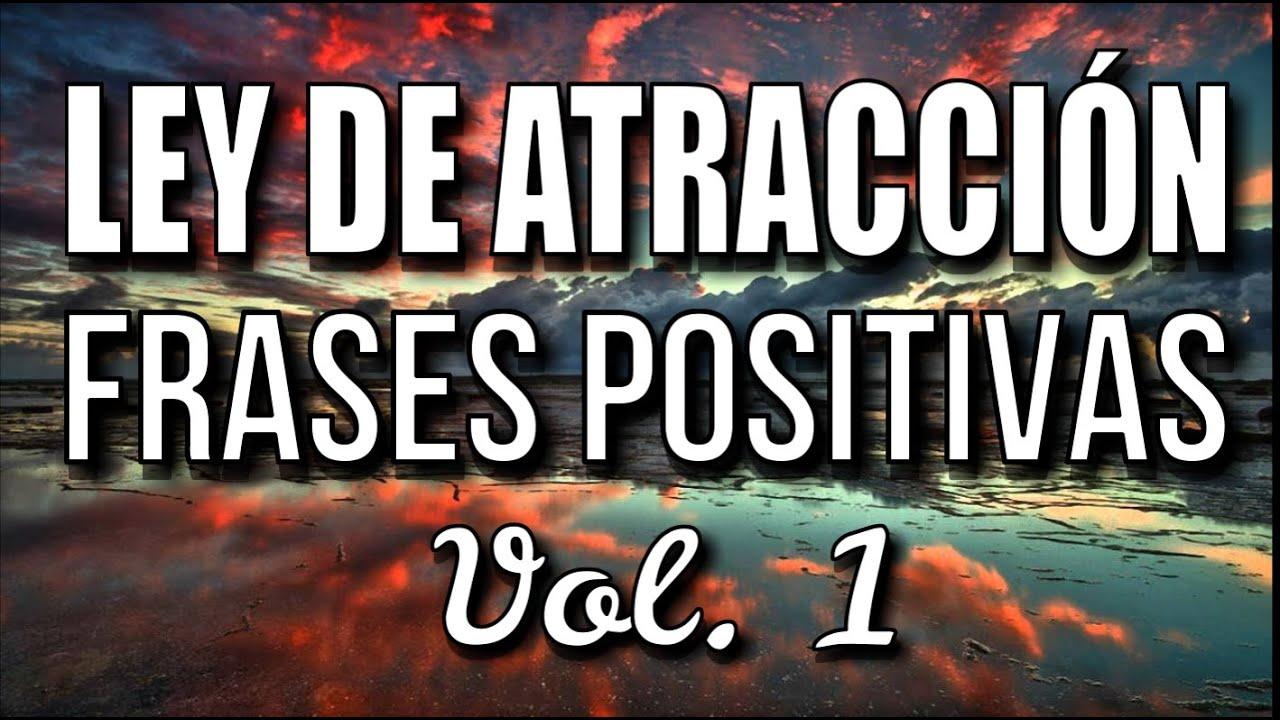 Frases Positivas De La Ley De Atracción Pensamiento Positivo Afirmaciones Positivas Abundancia
