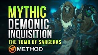 Method VS Demonic Inquisition - Tomb of Sargeras Mythic