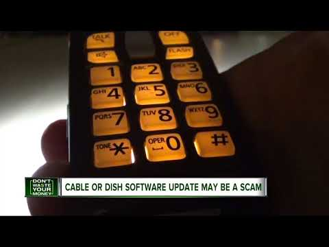 Cable or Dish software update may be a scam