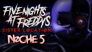 five nights at freddy s sister location noche 5 final pico itowngameplay fnaf sl