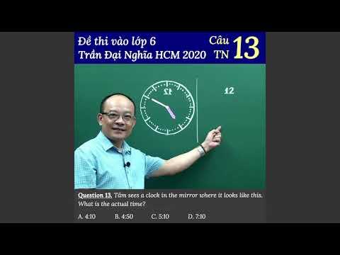 Câu 13 đề thi vào 6 Trần Đại Nghĩa TPHCM 2020