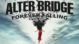 Alter Bridge - Forever Falling Lyrics