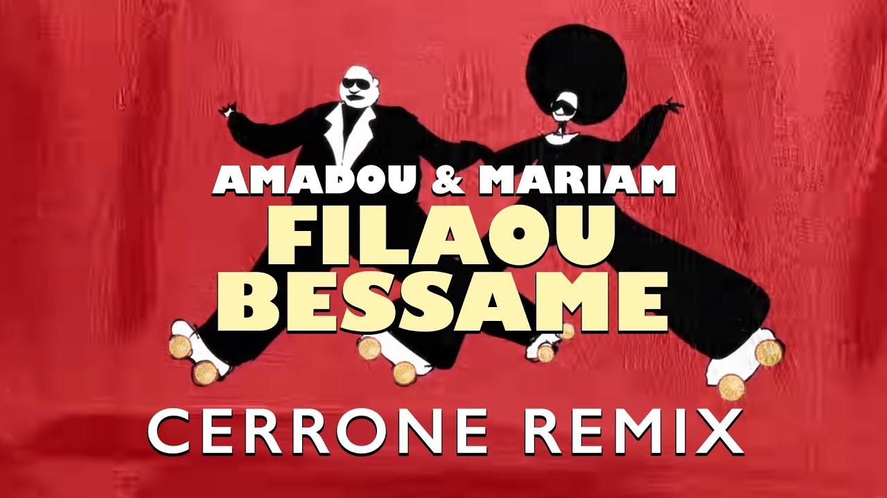 Amadou & Mariam - Filaou Bessame (Cerrone remix)