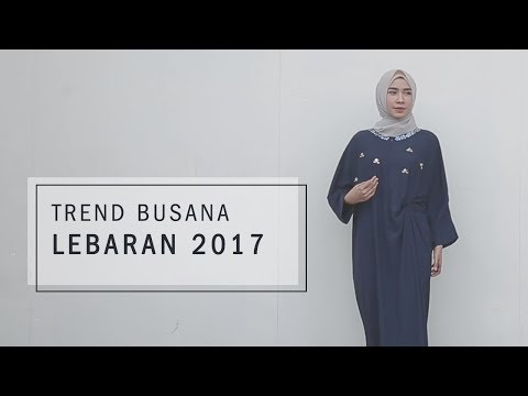 Trend Busana Lebaran 2017