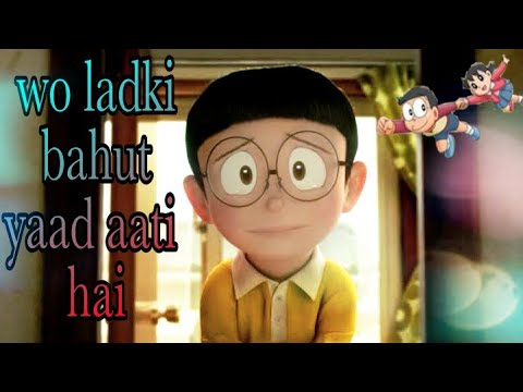 || Wo ladki bahut yaad aati hai || Nobita shizuka love song || latest animated song 2017 ||