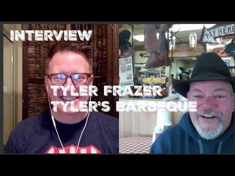 Episode 20 - BBQ Interview - Tyler Frazer - Tyler's Barbeque - Amarillo, Texas
