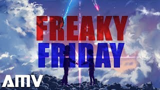 Lil Dicky - Freaky Friday ft. Chris Brown || AMV || - Stafaband