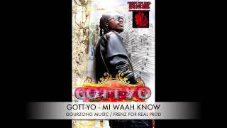 gott yo mi waah know gourzong music frenz for real production stain lawd riddim
