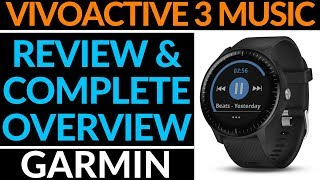 Garmin Vivoactive 3 Music Review and Full Walkthrough - Complete Overview