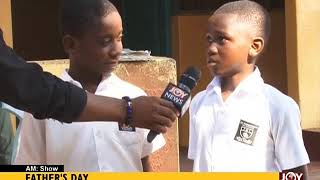 Father's Day - AM Show on JoyNews (15-6-18) thumbnail