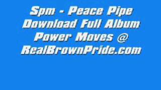 Spm - Peace Pipe Full Song + Download