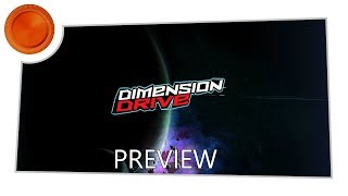 Dimension Drive - Preview - Xbox One