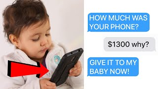 r/EntitledParents | ENTITLED PARENT STEALS $1300 PHONE, GIVES IT TO BABY! (Reddit Stories)
