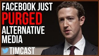 Mass PURGE Of Alternative Media On Facebook and Twitter