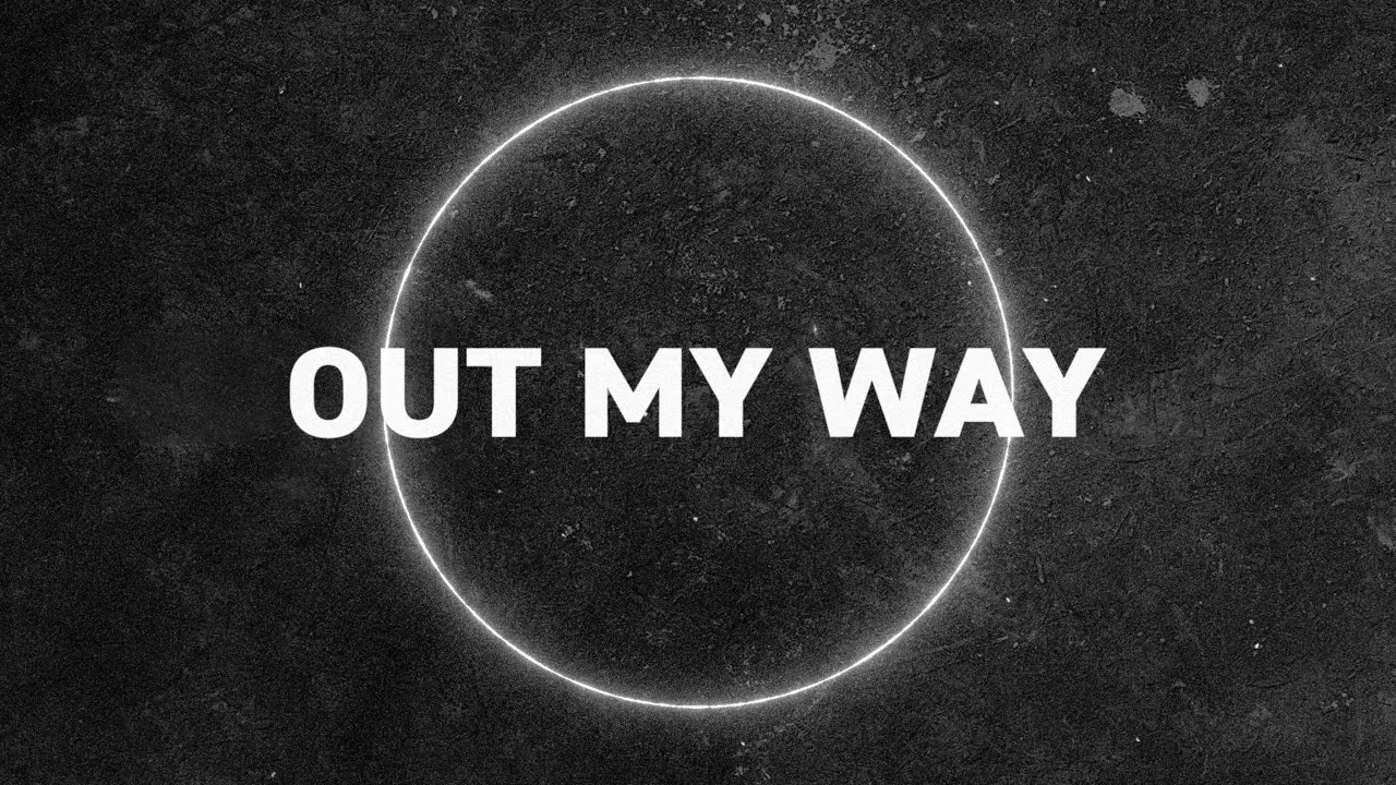 Leroy Sanchez - Out My Way (Lyric Video)