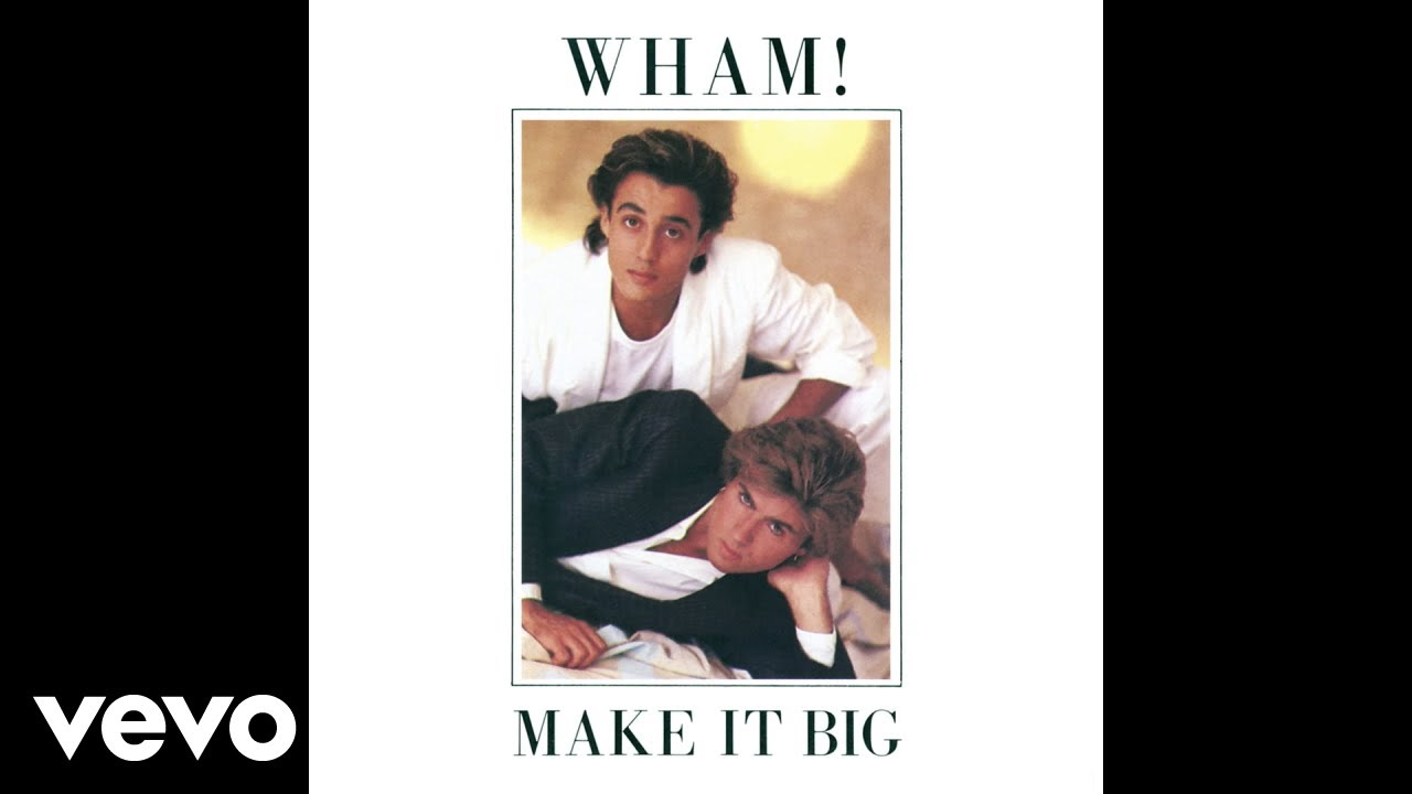 Wham If You Were There Official Audio Youtube