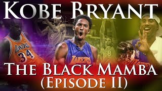 Kobe Bryant - The Black Mamba (Career Documentary: Episode 2 - The Prodigy) thumbnail