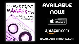The Mixtape Manifesto: A Pop Culture Confessional - Trailer