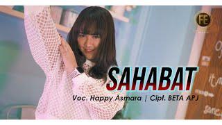 Happy Asmara Sahabat Dj Remix Wahai Sahabatku Jangan Kau Lukai Hatinya