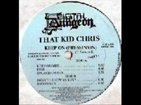 THAT KID CHRIS - KEEP ON