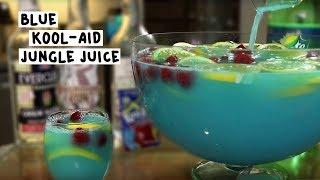 The Blue Kool Aid Jungle Juice Youtube