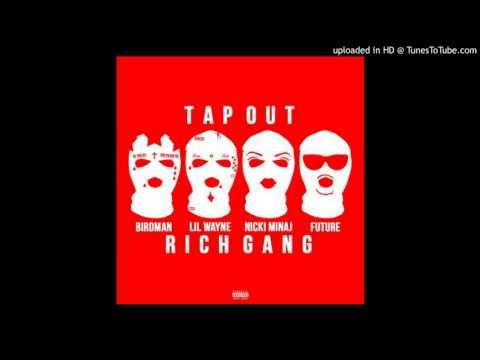 Birdman   Tapout Instrumental w Hook ft Lil Wayne, Nicki Minaj, Future, & Mack