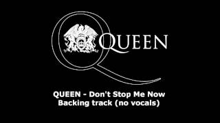 Queen - Don't Stop Me Now (Backing Track - No Vocals)