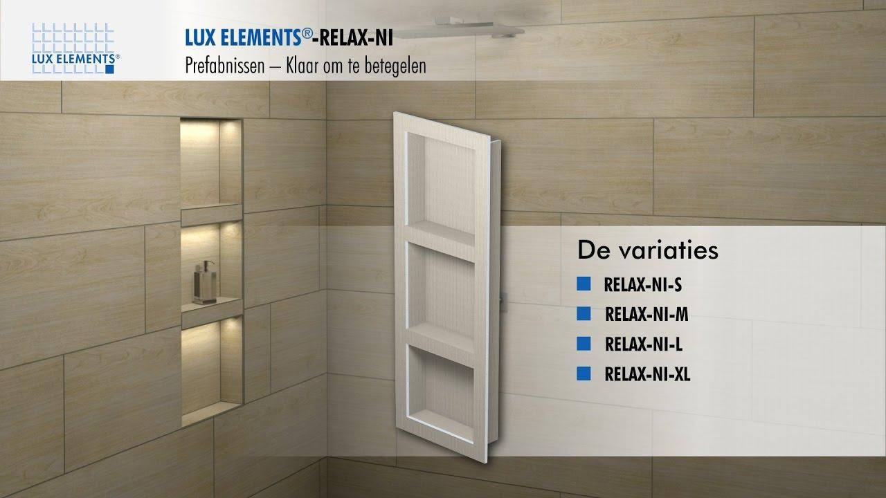 Lux Elements Montage Geprefabriceerde Nissen Relax Ni Voor De Inbouw In Een Wand Youtube